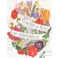 Tradiții și Flori de Sărbători